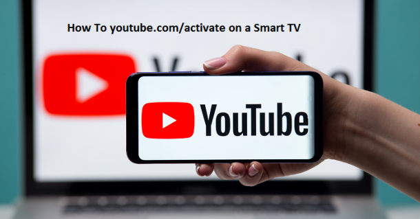 How To youtubecomactivate on a Smart TV