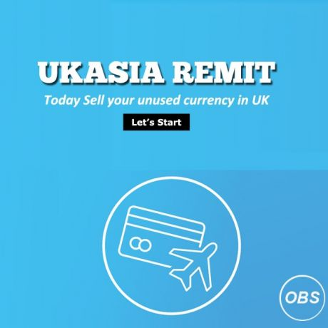 Best Exchange Rates Sell your Unused Travel Money in UK with UK Aisa Remit