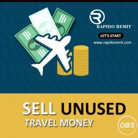 Best Services sell unused travel money in uk with rapido remit