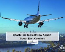 Coach Hire to Heathrow Airport  South East Coaches