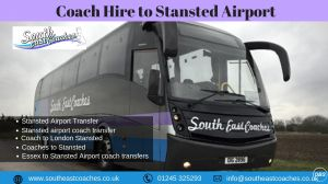 Coach Hire to Stansted Airport  South East Coaches