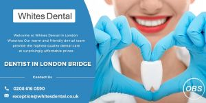 Dentist Near London Bridge