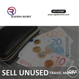 Guaranteed best services sell unused travel money in uk with rapido remit