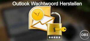 Hoe Outlook Account Herstellen Outlook Wachtwoord Achterhalen!