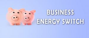 How to Switch Business Energy