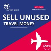 Lets start sell your unused travel money in uk with rapidoremit