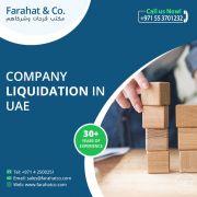Need to Liquidate a Company   Company Liquidation in Dubai