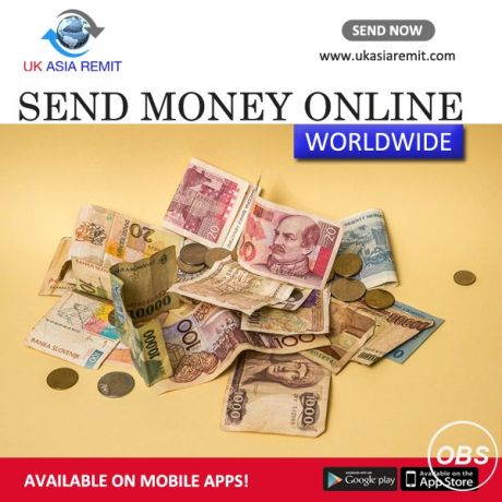 Now Sending money online easy with uk asia remit in uk