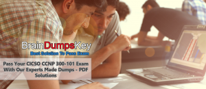 Now You Can Get Latest CCNP 300101 Dumps
