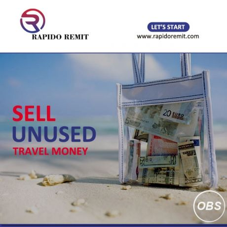 Sell your unused Travel money in UK with rapidoremit in UK