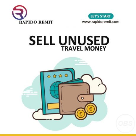 Sell  your unused travel money in uk with rapidoremit lets start