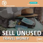 Sell your unused travel money in uk with rapidoremitcom