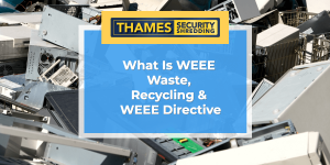 What Is WEEE Recycling  WEEE Directive