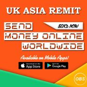 WORLDWIDE SERVICE SEND MONEY ONLINE WITH UK ASIA REMIT IN UK